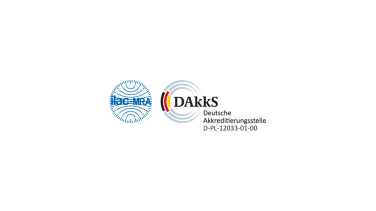 Independent test laboratory accredited by DAkks (German Accreditation Body)