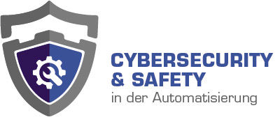 Cybersecurity & Safety in der Automatisierung